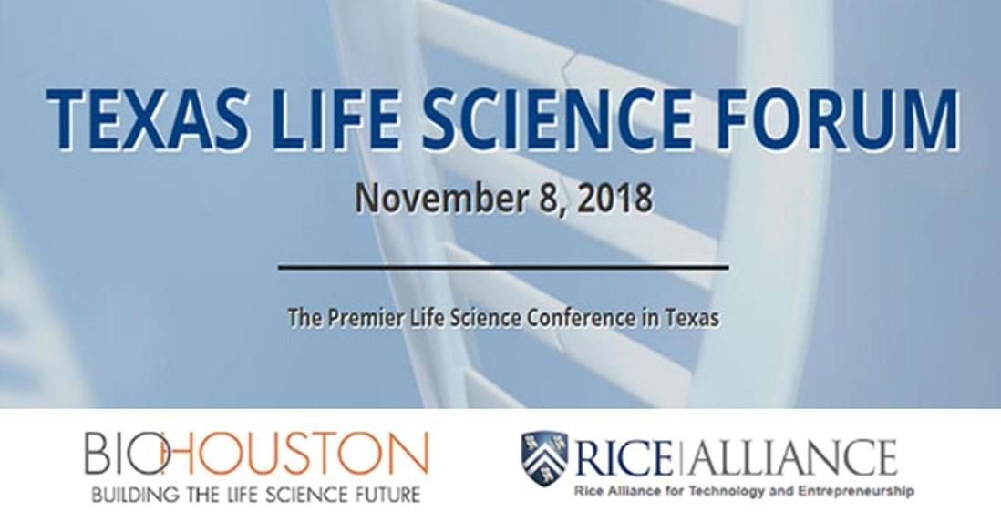 BioHouston & Rice Alliance Partner to Host 2018 Texas Life Science Forum Image